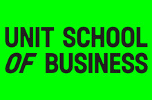 UNIT SCHOOL OF BUSINESS